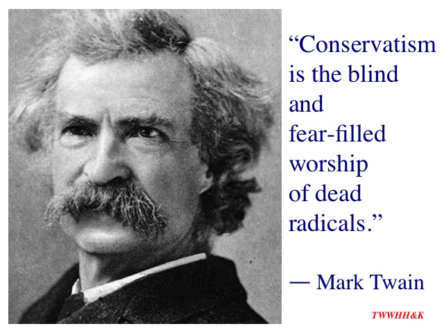 Mark Twain on Conservatism